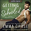 Getting Schooled Audiobook by Emma Chase Narrated by Zachary Webber, Andi Arndt