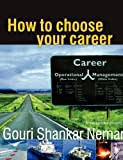 img - for How to Choose Your Career book / textbook / text book