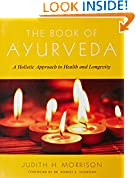 #10: The Book of Ayurveda: A Holistic Approach to Health and Longevity