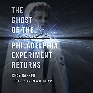 The Ghost of the Philadelphia Experiment Returns Audiobook