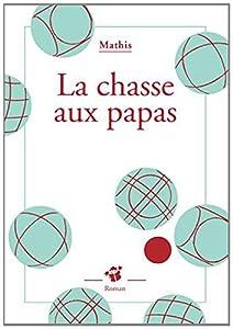 """Afficher """"La chasse aux papas"""""""