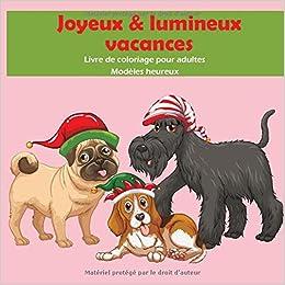 Joyeux & lumineux vacances   Livre de coloriage pour adultes