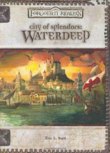 City Of Splendors  Waterdeep  Forgotten Realms Supplement
