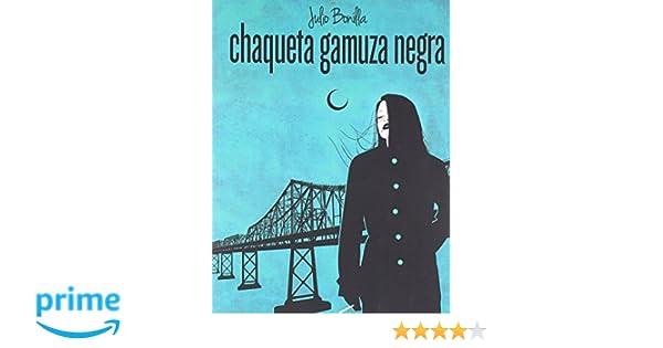 Chaqueta Gamuza Negra (Spanish Edition): Mr. Julio Bonilla: 9781515116080: Amazon.com: Books