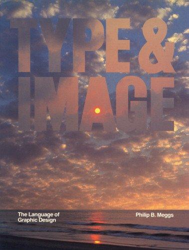 Type & Image: The Language of Graphic Design