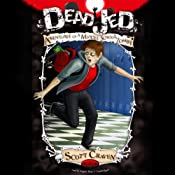 Dead Jed: Adventures of a Middle School Zombie, Book 1 | Scott Craven