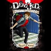 Dead Jed: Adventures of a Middle School Zombie, Book 1 | Scott Craven