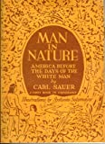 img - for MAN IN NATURE. Illus., Antonio Sotomayor book / textbook / text book