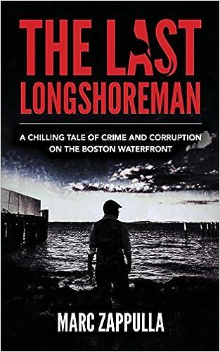 Amazon Com The Last Longshoreman A Chilling Tale Of Crime