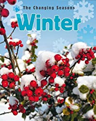 The Changing Seasons: Winter
