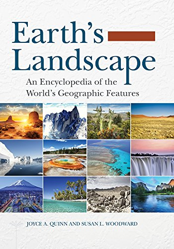 Earth's Landscape: An Encyclopedia of the World's Geographic Features Pdf