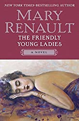 The Friendly Young Ladies: A Novel