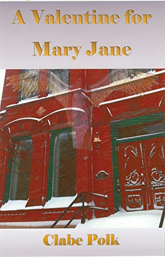 Book: A Valentine for Mary Jane (Charlotte's Diary Book 1) by Clabe Polk