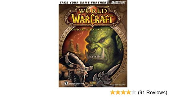 World of Warcraft: Official Strategy Guide (Bradygames