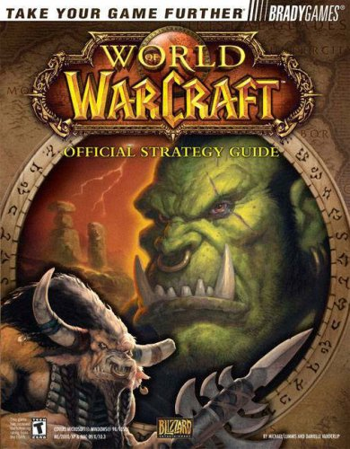 World of Warcraft: Official Strategy Guide (Bradygames)