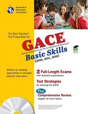 GACE Basic Skills (200 201 202) [With CDROM] [GACE BASIC SKILLS 200-202-W/CD] [Paperback]