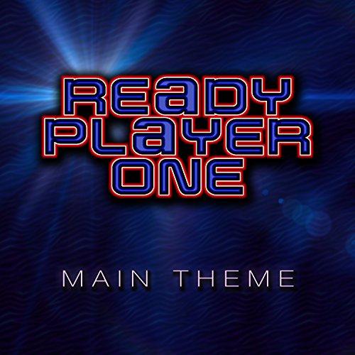 Original Player (Ready Player One (Main Theme))