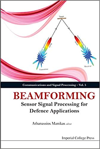 Beamforming (Communications and Signal Processing Book 5