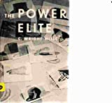 """C. Wright Mills and """"The Power Elite"""", C. Wright Mills, 0807041858"""