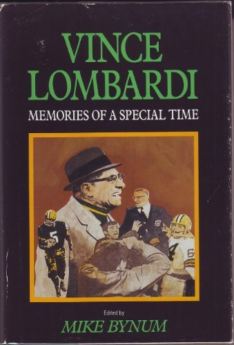 Vince Lombardi  Memories of a Special Time, Bynum, Mike