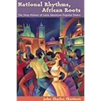 National Rhythms, African Roots: The Deep History of