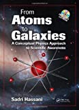From Atoms to Galaxies, Sadri Dean Hassani, 143980849X