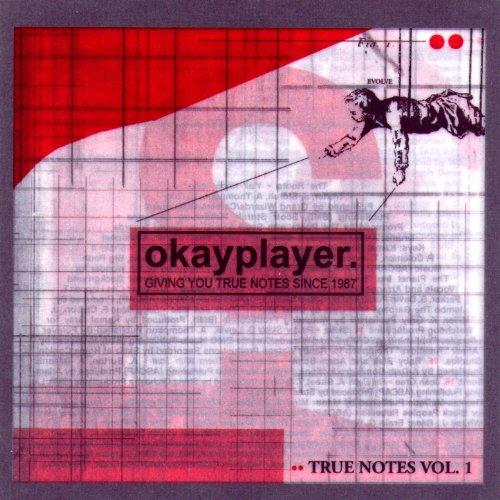 Okayplayer: True Notes Vol. 1 ...