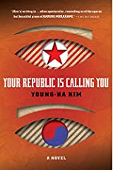 Your Republic Is Calling You Paperback