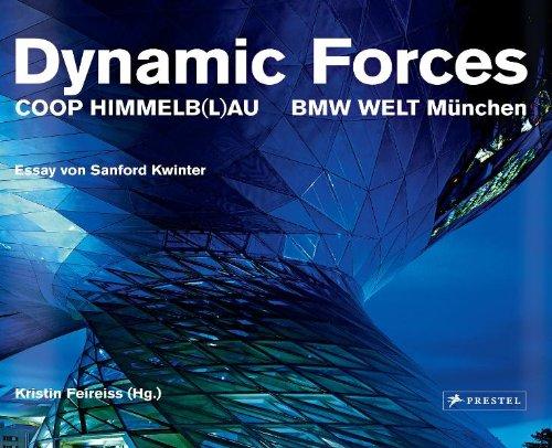 Dynamic Forces: Coop Himmelb(l) au. BMW Welt München