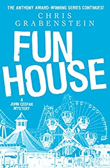 Fun House (The John Ceepak Mysteries Book 7) by [Grabenstein, Chris]