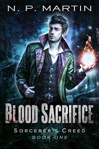 ?READ? Blood Sacrifice: An Urban Fantasy Novel (Sorcerer's Creed Book 1). Takes Vinyl provides color solucion though using