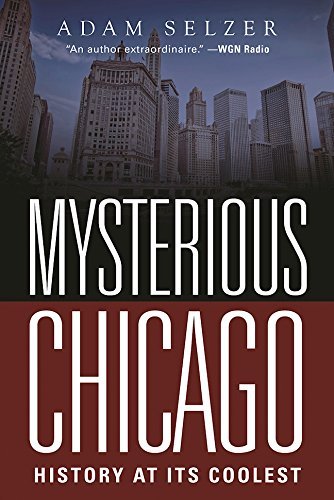 Mysterious Chicago: History at Its - Downtown Street Chicago State