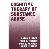 Cognitive Therapy of Substance Abuse (English Edition)