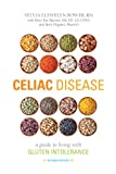 Celiac Disease: A Guide to Living with Gluten Intolerance