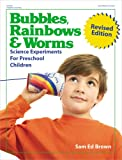 Bubbles, Rainbows and Worms, Sam Ed Brown, 0876592418