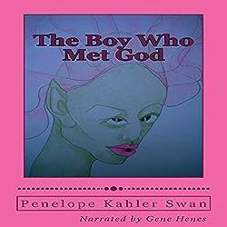 The Boy Who Met God