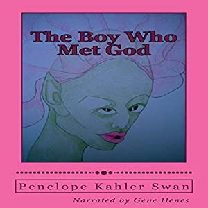 The Boy Who Met God Audiobook