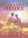 The Secret of Us (Thorndike Press Large Print Christian Fiction)