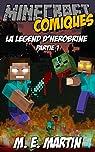Minecraft: La legend d'Herobrine (Minecraft Herobrine Comiques Francais t. 1) par M. E. Martin