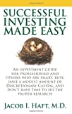 img - for Successful Investing Made Easy: An Investment Guide for Professionals and Others Who Are Smart, Busy, Have a Modest Amount of Discretionary Capital, a book / textbook / text book