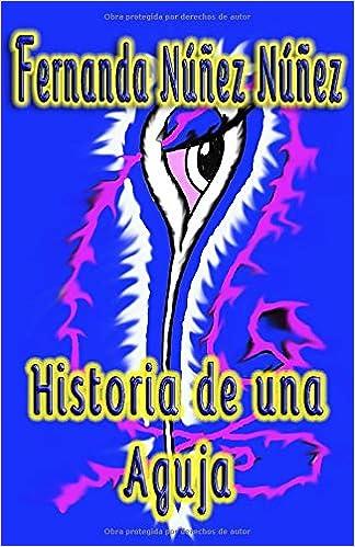 Amazon.com: Historia de una Aguja:==)) Literatura Infantil ...