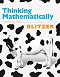 Thinking Mathematically,Fifth Edition by Blitzer,Robert F.. [2010,5th Edition.] Hardcover