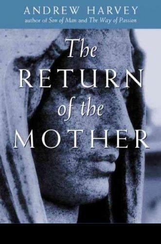 The Return of the Mother [Andrew Harvey] (Tapa Blanda)