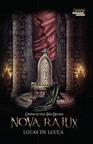 Nova Rajux: Crônicas dos três deuses