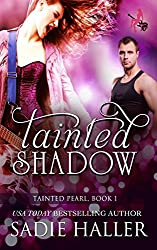 Tainted Shadow (Tainted Pearl) (Volume 1)