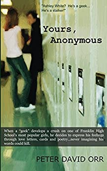 Yours, Anonymous by [Orr, Peter David]