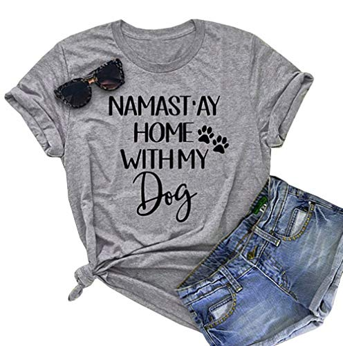 Namastay Home with My Dog T-Shirt Dog Mom Cute Graphic Tee Dog Lovers Shirt Women Funny Short Sleeve Tops Size L (Gray) (Namast Ay Home With My Dog Shirt)