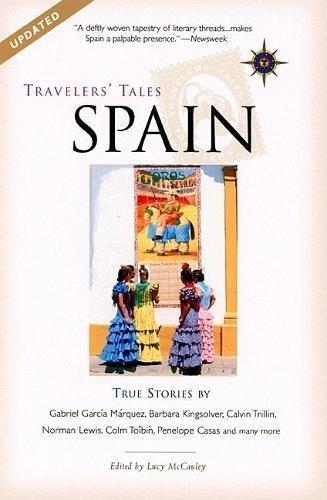Travelers' Tales Spain: True Stories (Travelers' Tales Guides)