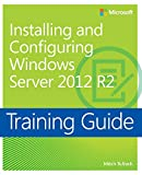 Training Guide Installing and Configuring Windows