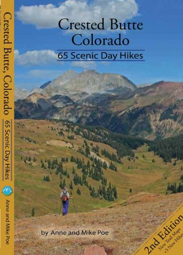- Crested Butte Colorado: 65 Scenic Day Hikes